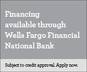 Financing available through Wells Fargo Financial National Bank